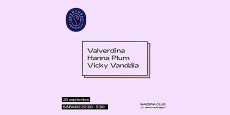 Valverdina, Hanna y Vicky tienen una Aventura entradas