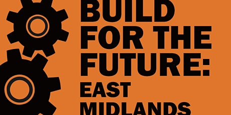 Build for the Future: East Midlands - Exhibition 2022 tickets