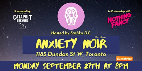 Anxiety Noir Comedy Show tickets