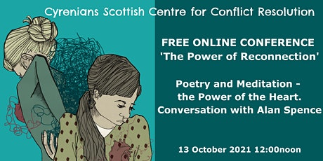 SCCR ONLINE CONFERENCE - Power of the heart. Conversations with Alan Spence tickets