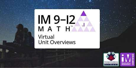 Illustrative Mathematics IM 9-12 Math – Virtual Unit Overviews tickets