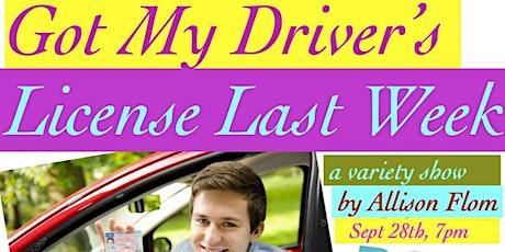 GOT MY DRIVERS' LICENSE LAST WEEK tickets
