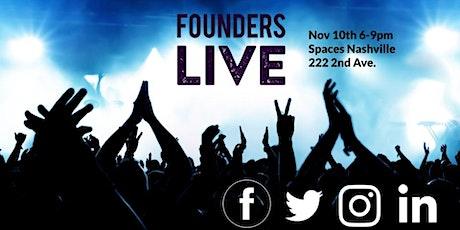 Founders Live Nashville tickets