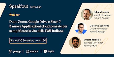 Dopo Zoom, Drive e Slack ? 3  App cloud  per semplificare la vita delle PMI biglietti