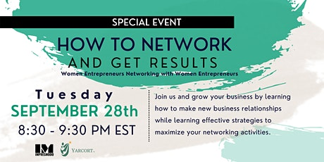 SPECIAL EVENTS: How to Network & Get Results tickets