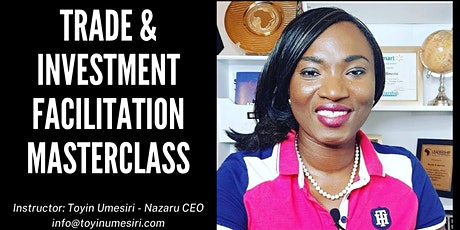 Trade and Investment Facilitation Masterclass tickets