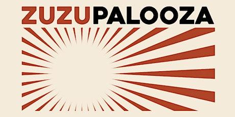 ZuzuPalooza tickets
