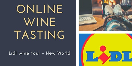 Online wine tasting - Love Wine and Lidl New World wine tour entradas
