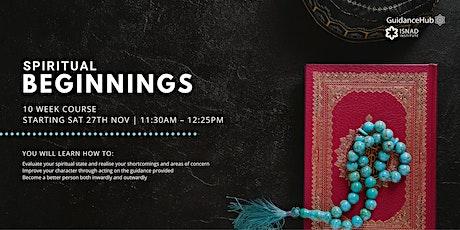 Spiritual Beginnings - (Every Sat from 27th Nov   tickets