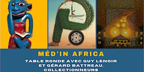 Table ronde avec les collectionneurs de l'exposition Méd'in Africa billets