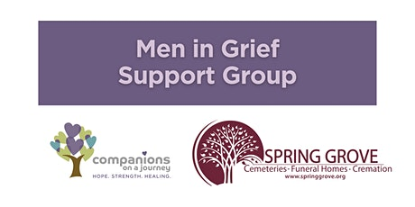 Men in Grief   Grief Support Group   Spring Grove Funeral Homes & COJ tickets