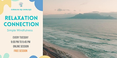 RELAXATION CONNECTION tickets