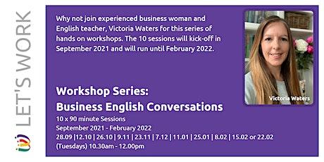 Business English Conversations Series (Sep '21 - Feb '22) Tickets