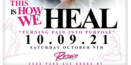 This is How We HEAL: Turning Pain Into Purpose tickets