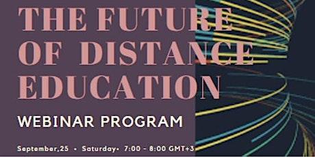 The Future of Distance Education-Uzaktan Eğitimin Geleceği tickets