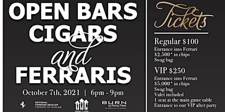 Open Bars, Cigars, and Ferrari's tickets