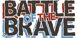 Battle Of The Brave - BIRTH OF THE BRAVE