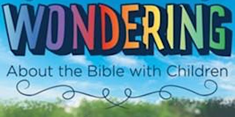Wondering About the Bible with Children tickets