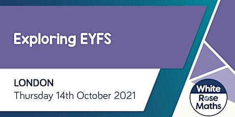Exploring EYFS  (London) tickets