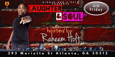 Dinnner and a Date: LAUGHTER & SOUL tickets