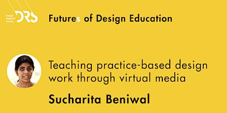 Futures of Design Ed 9: Teaching practice design work through virtual media tickets