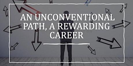 Webinar: An Unconventional Path, a Rewarding Career tickets