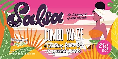 Casa de Salsa feat. COMBO YANZE / DJ Carlitos Nino & special guests tickets