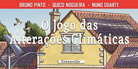 """Lançamento da banda desenhada """"O jogo das alterações climáticas"""" tickets"""