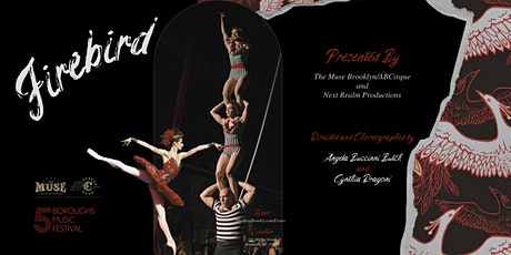Stravinsky's Firebird Cirque Ballet tickets