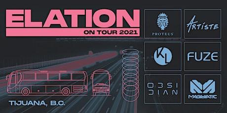 Elation On Tour 2021 - Tijuana, B.C. tickets