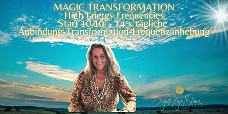 Magic Transformation by Ilseja  14 Tage Morgenausrichtung (10.10. ) Tickets