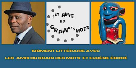 Moment Littéraire avec les Amis de la Librairie le Grain des Mots billets