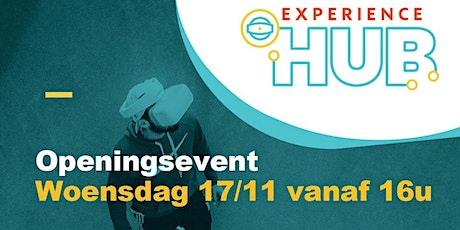 Experience HUB - Openingsevent tickets
