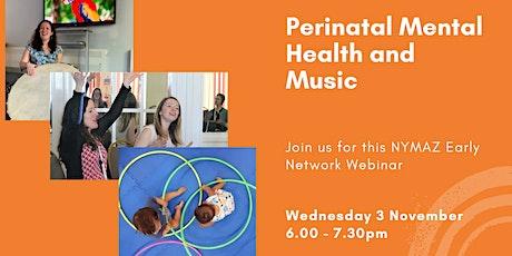 Perinatal Mental Health and Music - Webinar tickets