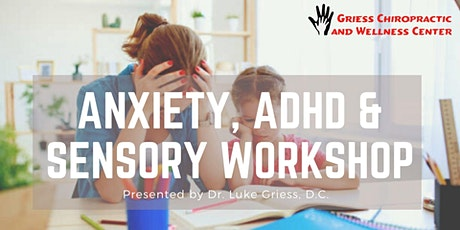 Anxiety, ADHD & Sensory Workshop for Parents tickets