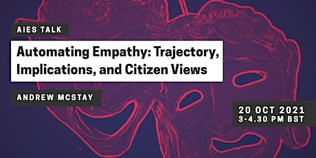 Automating Empathy: Trajectory, Implications, and Citizen Views tickets