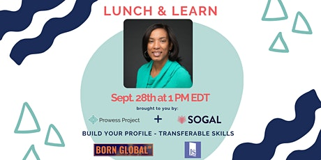 SoGal Houston x Prowess Lunch & Learn: All About Transferrable Skills tickets