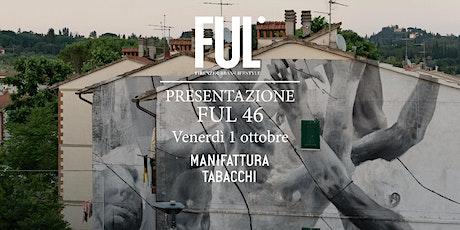Presentazione FUL magazine 46 biglietti