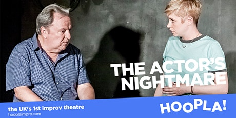 Hoopla: Acaprov, Inflatables and The Actor's Nightmare! tickets