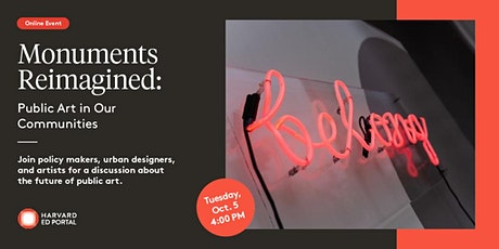 Monuments Reimagined: Public Art in Our Communities tickets