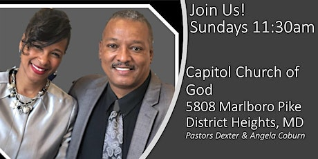"""Capitol Church of God-District Heights, MD """"In Person Service"""" tickets"""