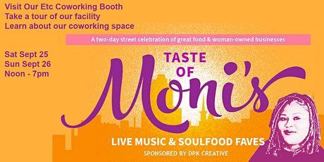 Taste Of Moni's - Visit our vendor booth and coworking space tickets