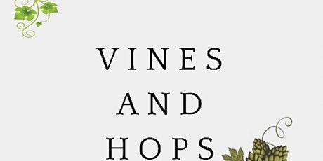 Vines and Hops tickets