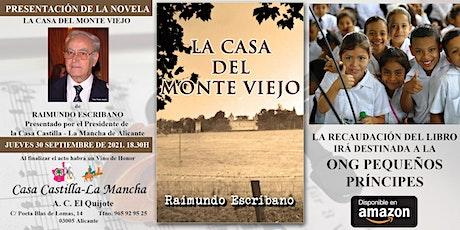 Presentación de la novela La Casa del Monte Viejo de Raimundo Escribano tickets