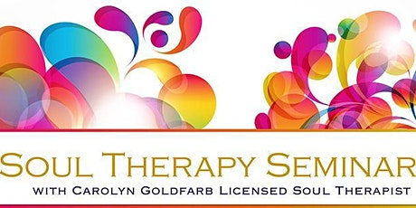 Soul Therapy™ Connecting To Your Authentic Self  Workshop tickets