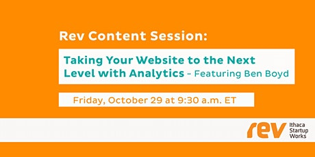 Rev Content Session: Taking Your Website to the Next Level with Analytics tickets