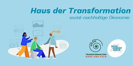 Haus der Transformation - sozial-nachhaltige Ökonomie Tickets