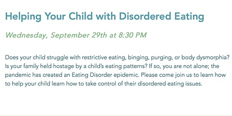 Helping Your Child with Disordered Eating tickets