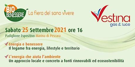 Energia e Benessere   L'energia che aiuta l'ambiente by Vestina Gas & Luce biglietti