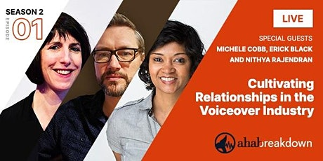 Ahab Breakdown: Cultivating Relationships in the Voiceover Industry tickets